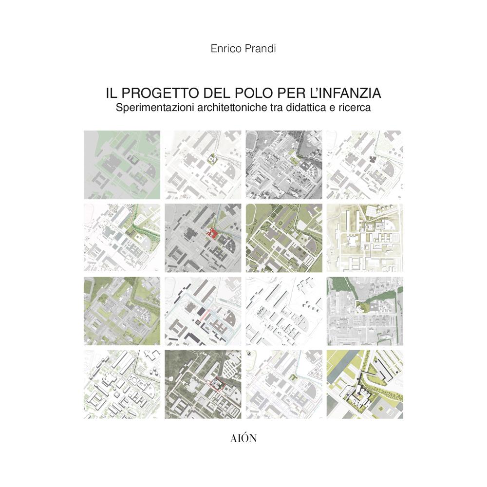 Enrico Prandi Il progetto del polo per l'infanzia FAM